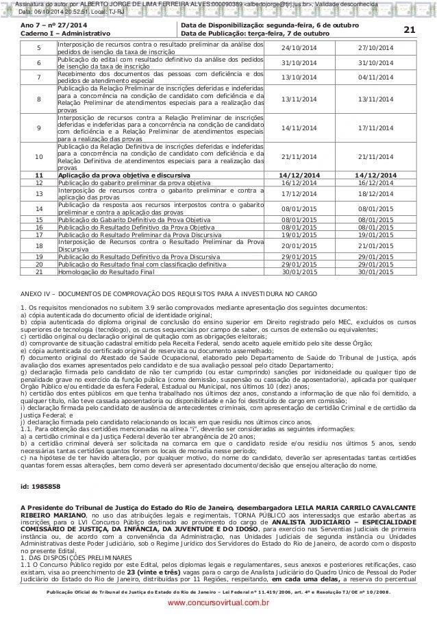 Ano 7 – nº 27/2014 Data de Disponibilização: segunda-feira, 6 de outubro 21Caderno I – Administrativo Data de Publicação: ...