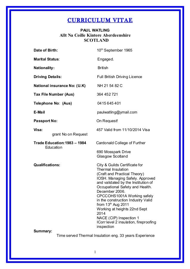 CURRICULUM VITAE PAUL WATLING Allt Na Coille Kintore Aberdeenshire SCOTLAND Date of Birth: 10th September 1965 Marital Sta...