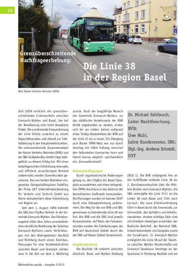 Nahverkehrs-praxis – Ausgabe 5-2013 20 Seit 2009 existiert ein grenzüber- schreitender Linienverkehr zwischen Grenzach-Wyh...