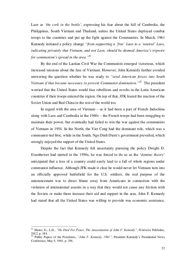 the successes and failures of john f kennedy President john f kennedy, 16 january 1962 i wish to express to you, the members of the united states intelligence board, and to the individual members of the intelligence agencies my deep and sincere appreciation for your outstanding services to our nation--and the free world--during the recent international crisis.