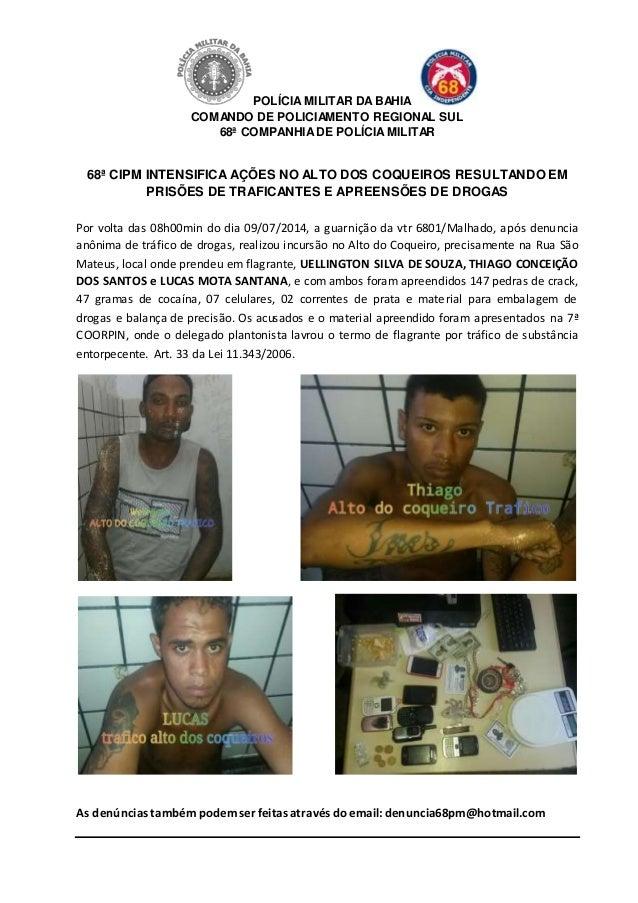 POLÍCIA MILITAR DABAHIA COMANDO DE POLICIAMENTO REGIONAL SUL 68ª COMPANHIADE POLÍCIAMILITAR 68ª CIPM INTENSIFICA AÇÕES NO ...