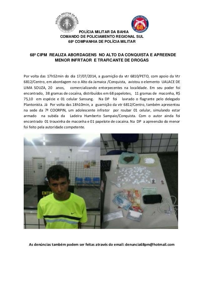 POLÍCIA MILITAR DA BAHIA COMANDO DE POLICIAMENTO REGIONAL SUL 68ª COMPANHIA DE POLÍCIA MILITAR 68ª CIPM REALIZA ABORDAGENS...