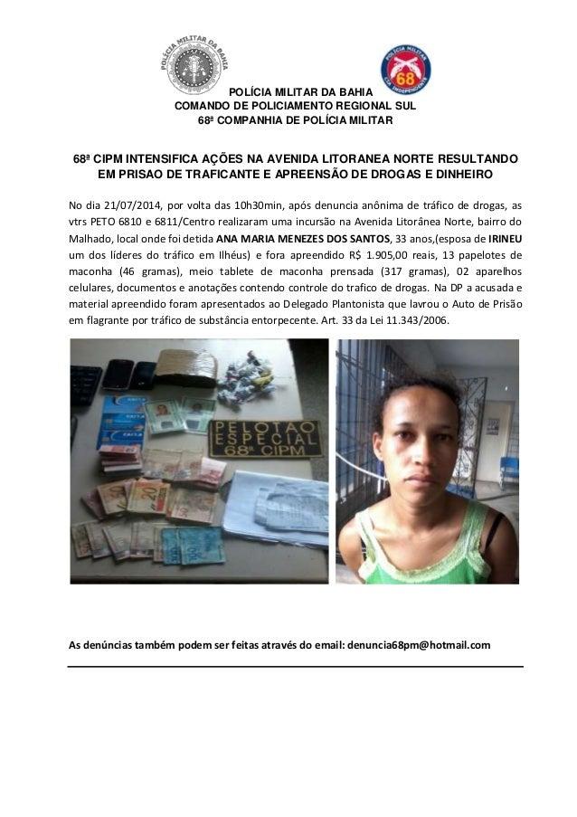 POLÍCIA MILITAR DA BAHIA COMANDO DE POLICIAMENTO REGIONAL SUL 68ª COMPANHIA DE POLÍCIA MILITAR 68ª CIPM INTENSIFICA AÇÕES ...