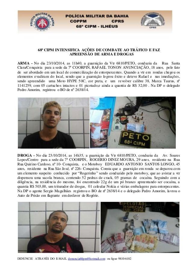 68ª CIPM INTENSIFICA AÇÕES DE COMBATE AO TRÁFICO E FAZ  APREENSÃO DE ARMA E DROGAS  ARMA - No dia 23/10/2014, as 11h40, a ...