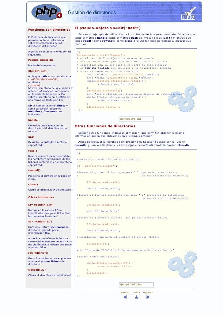 """Gestión de directorios   Funciones con directorios                                           El pseudo-objeto $b=dir(""""path..."""