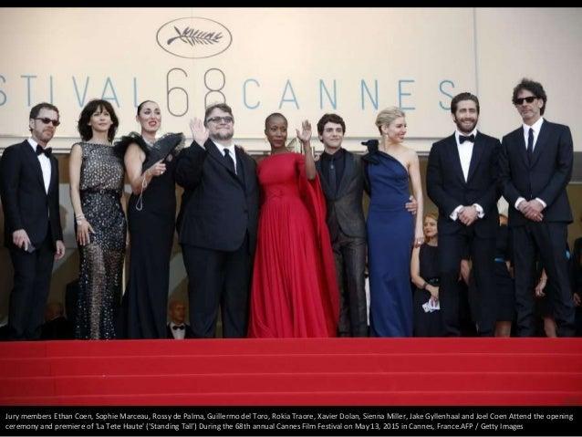 Jury members Ethan Coen, Sophie Marceau, Rossy de Palma, Guillermo del Toro, Rokia Traore, Xavier Dolan, Sienna Miller, Ja...
