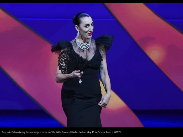Rossy de Palma during the opening ceremony of the 68th. Cannes Film Festival on May 13 in Cannes, France. GETTY