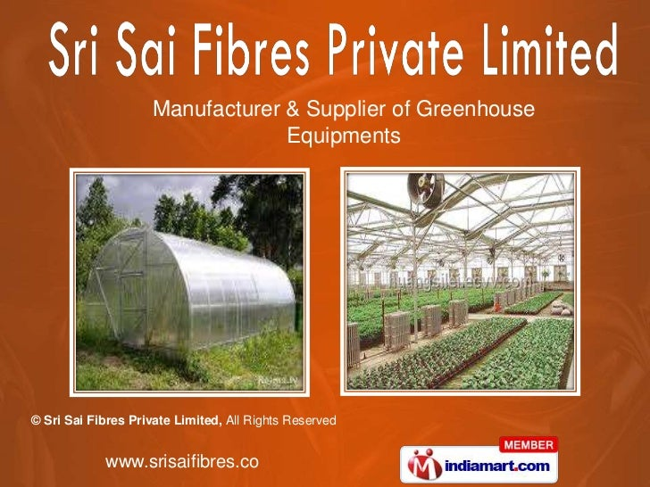 Manufacturer & Supplier of Greenhouse                                  Equipments© Sri Sai Fibres Private Limited, All Rig...