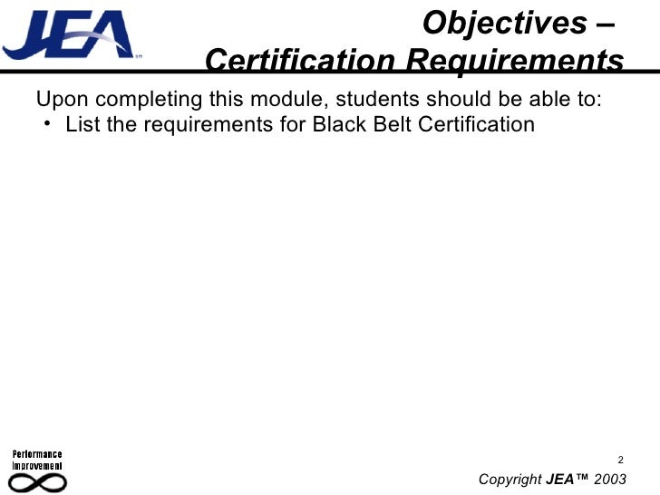 Objectives –  Certification Requirements <ul><li>Upon completing this module, students should be able to: </li></ul><ul><u...