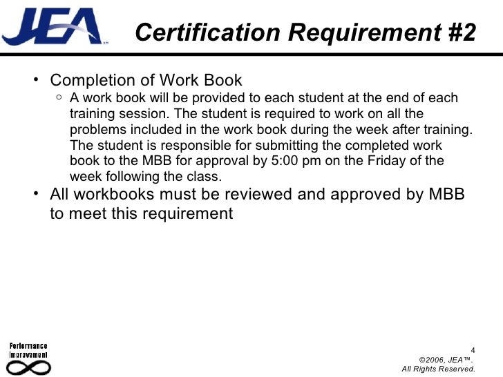 Certification Requirement #2 <ul><ul><li>Completion of Work Book </li></ul></ul><ul><ul><ul><li>A work book will be provid...