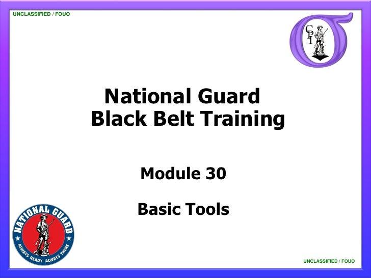 UNCLASSIFIED / FOUO   UNCLASSIFIED / FOUO                          National Guard                         Black Belt Train...