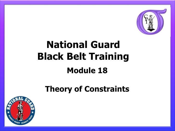 National GuardBlack Belt Training      Module 18 Theory of Constraints