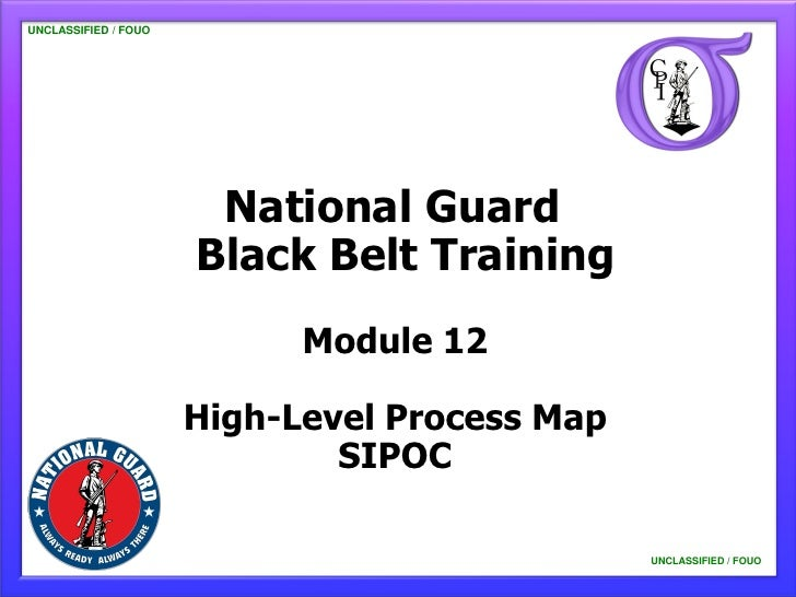 UNCLASSIFIED / FOUO                       National Guard                      Black Belt Training                         ...