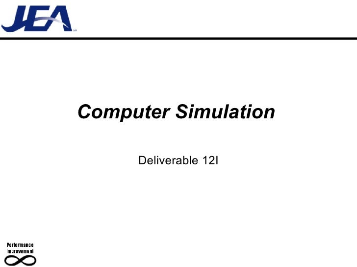 Computer Simulation  Deliverable 12I