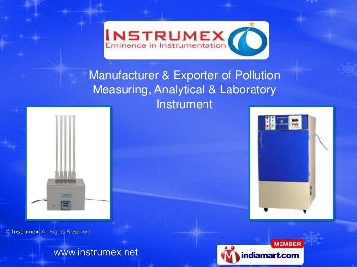 Manufacturer & Exporter of PollutionMeasuring, Analytical & Laboratory           Instrument