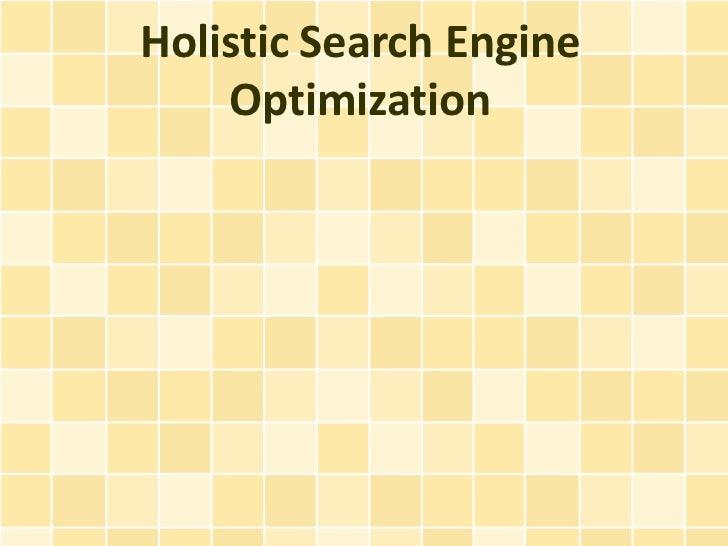 Holistic Search Engine    Optimization