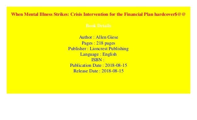 When Mental Illness Strikes: Crisis Intervention for the ...