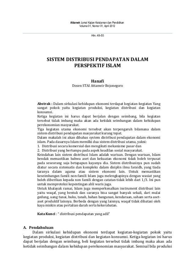 Hlm. 48–55 SISTEM DISTRIBUSI PENDAPATAN DALAM PERSPEKTIF ISLAM Hanafi Dosen STAI Attanwir Bojonegoro Abstrak : Dalam sirku...