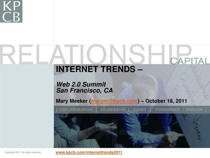 INTERNET TRENDS –                                       Web 2.0 Summit                                       San Francisco...