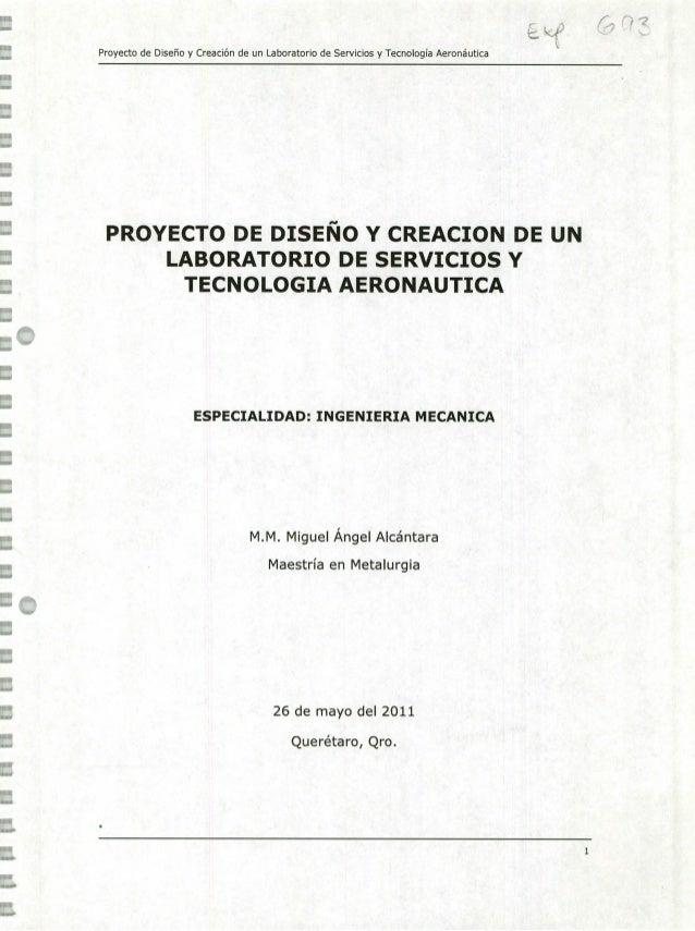 Proyecto de Diseño y Creación de un Laboratorio de Servicios y Tecnología Aeronáutica PROYECTO DE DISEÑO Y CREACION DE UN ...