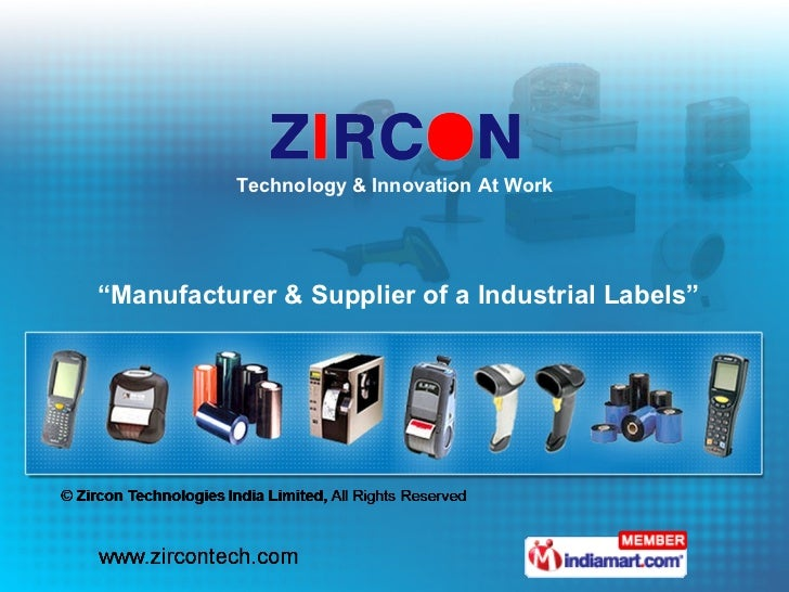 """"""" Manufacturer & Supplier of a Industrial Labels"""" Technology & Innovation At Work"""