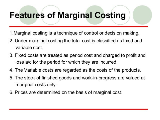 Understanding marginal costing.