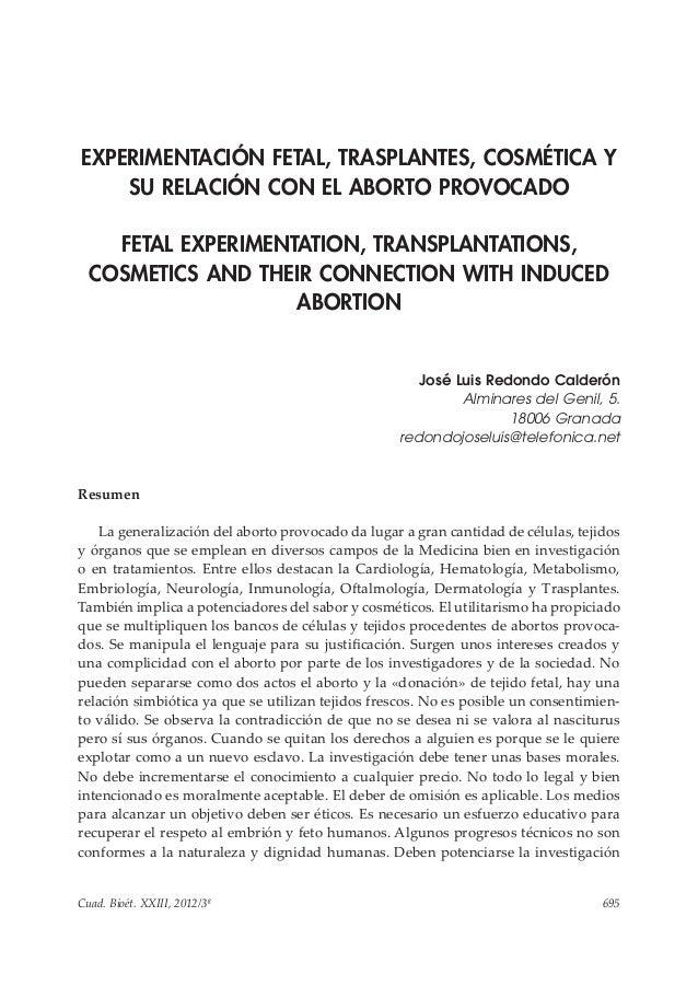 Cuad. Bioét. XXIII, 2012/3ª 695  Experimentación fetal, trasplantes, cosmética y su relación con el aborto provocado  EXPE...