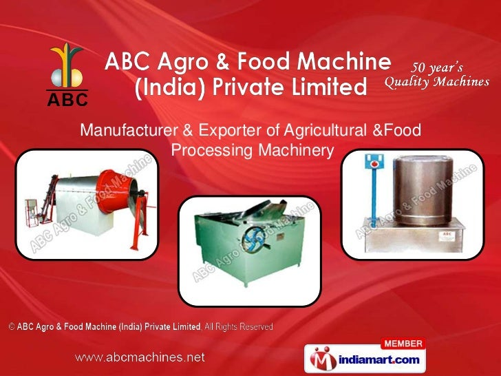 Manufacturer & Exporter of Agricultural &Food           Processing Machinery