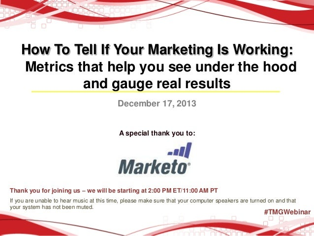 How to Tell if Your Marketing is Working: Metrics That Help You See Under the Hood and Gauge Real Results