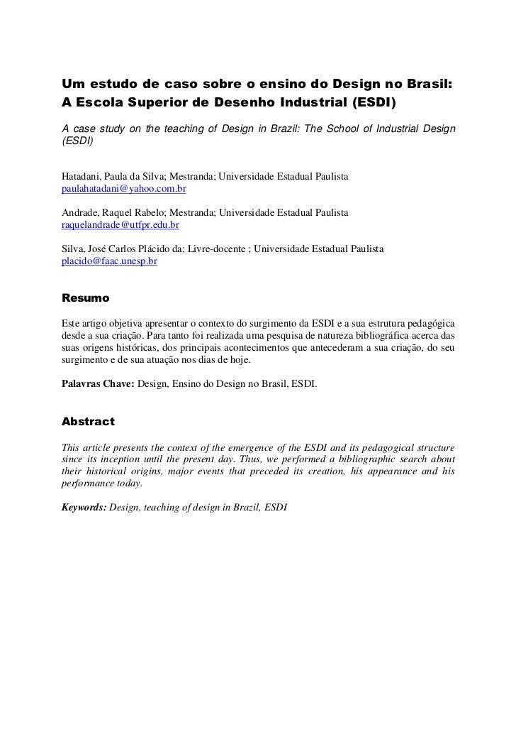 Um estudo de caso sobre o ensino do Design no Brasil:A Escola Superior de Desenho Industrial (ESDI)A case study on the tea...