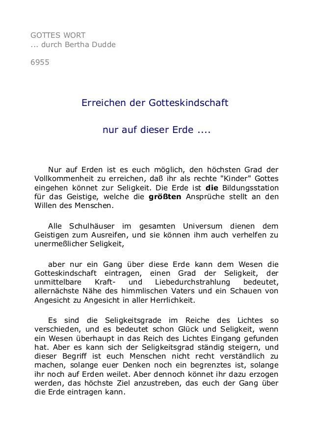 GOTTES WORT  ... durch Bertha Dudde  6955  Erreichen der Gotteskindschaft  nur auf dieser Erde ....  Nur auf Erden ist es ...