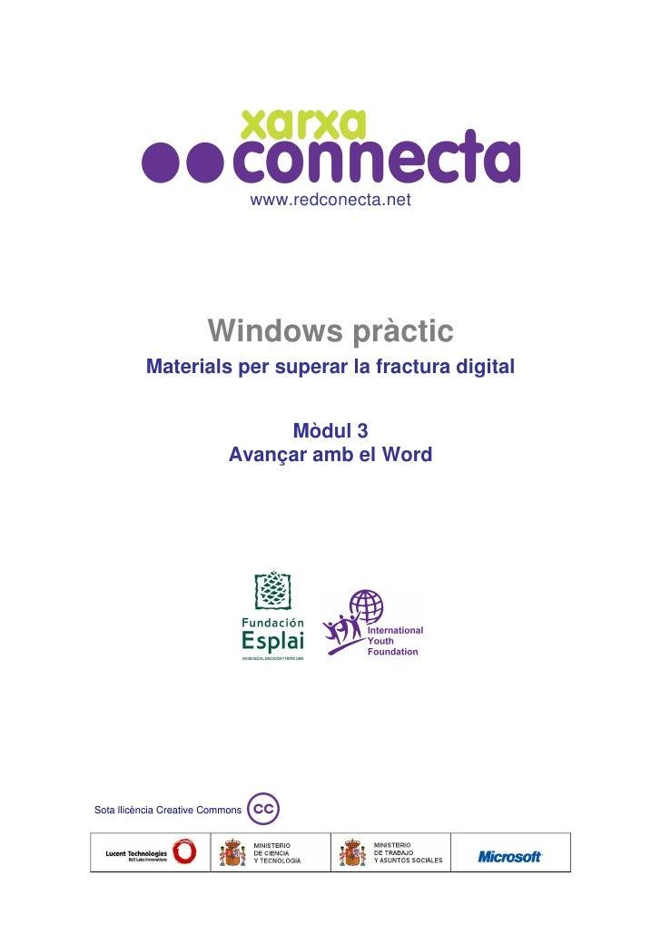www.redconecta.net                       Windows pràctic          Materials per superar la fractura digital               ...