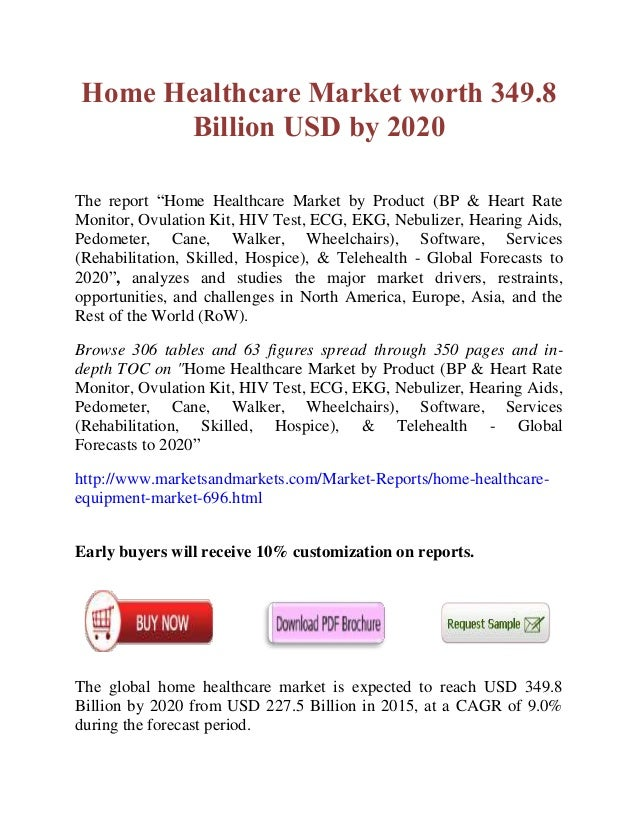 "Home Healthcare Market worth 349.8 Billion USD by 2020 The report ""Home Healthcare Market by Product (BP & Heart Rate Moni..."
