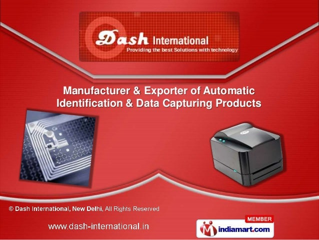 Manufacturer & Exporter of AutomaticIdentification & Data Capturing Products