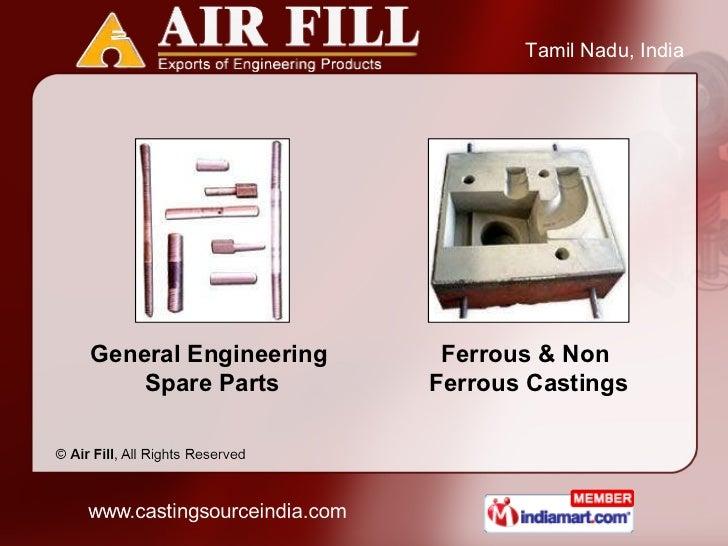 General Engineering  Spare Parts Ferrous & Non  Ferrous Castings