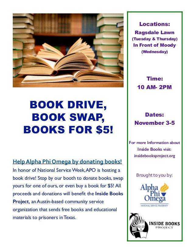 ! BOOK DRIVE, BOOK SWAP, BOOKS FOR $5! HelpAlphaPhiOmegabydonatingbooks! In honor of National Service Week,APO is h...