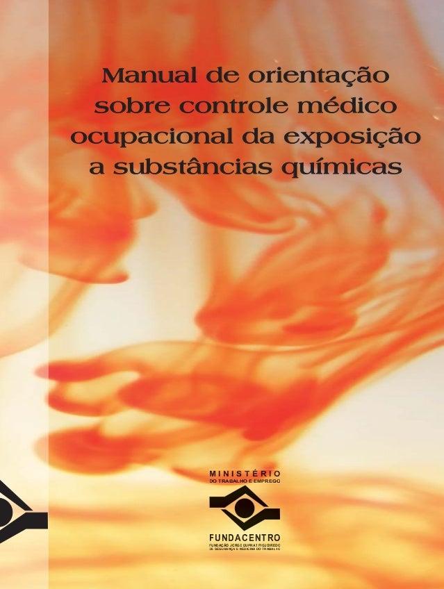 Manual de orientaçãoManual de orientação sobre controle médicosobre controle médico ocupacional da exposiçãoocupacional da...