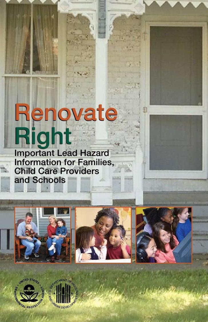 RenovateRightImportant Lead HazardInformation for Families,Child Care Providersand Schools
