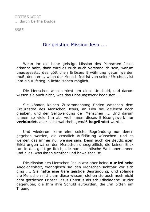 GOTTES WORT ... durch Bertha Dudde 6985 Die geistige Mission Jesu .... Wenn ihr die hohe geistige Mission des Menschen Jes...