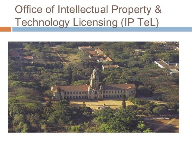 Office of Intellectual Property & Technology Licensing (IP TeL)