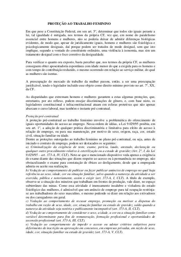 PROTEÇÃO AO TRABALHO FEMININO Em que pese a Constituição Federal, em seu art. 5°, determinar que todos são iguais perante ...