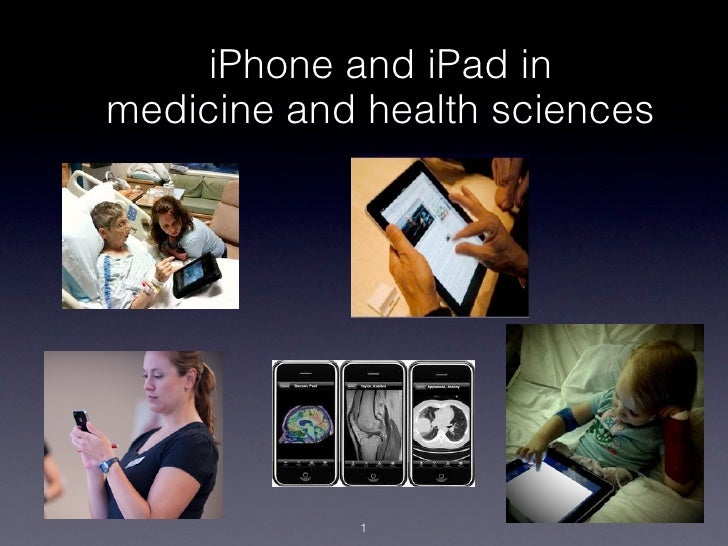 iPhone and iPad inmedicine and health sciences            1