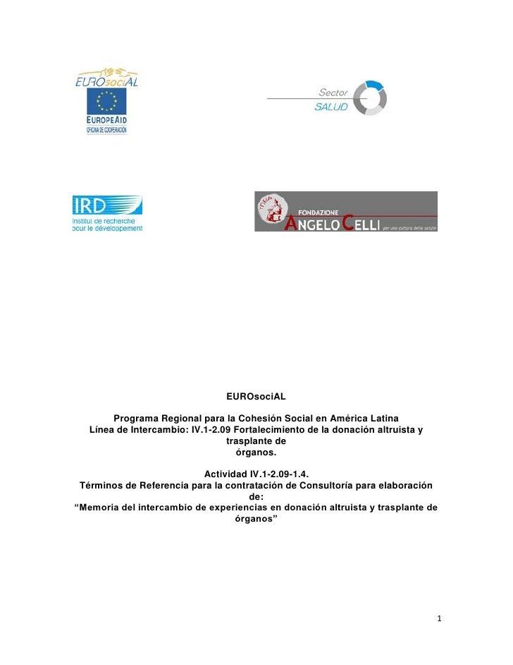 EUROsociAL        Programa Regional para la Cohesión Social en América Latina   Línea de Intercambio: IV.1-2.09 Fortalecim...