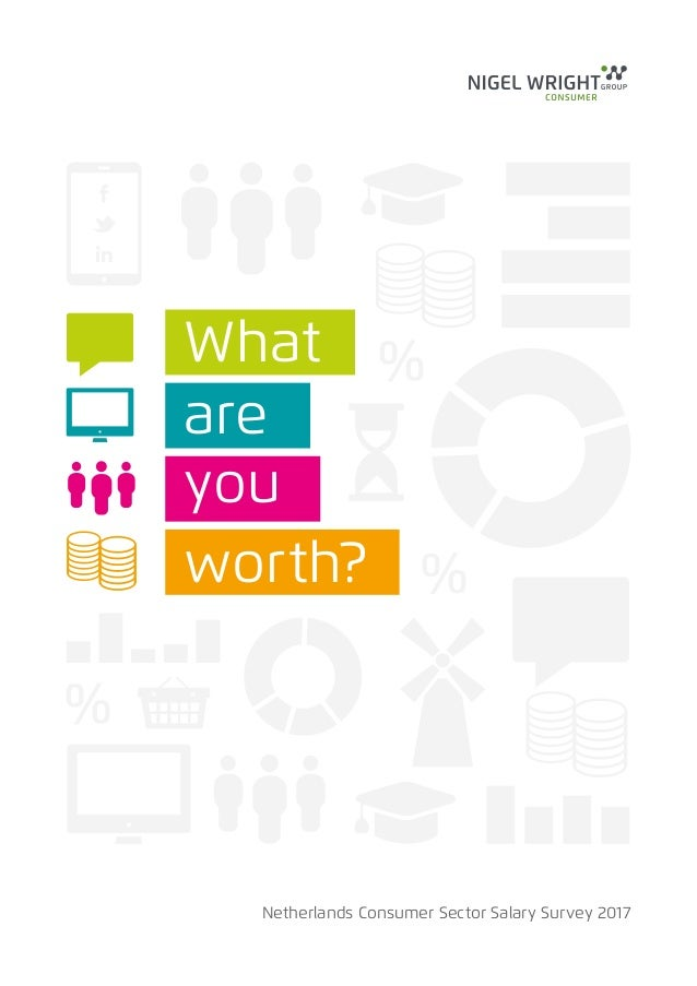 Netherlands Consumer Sector Salary Survey 2017 What are you worth?