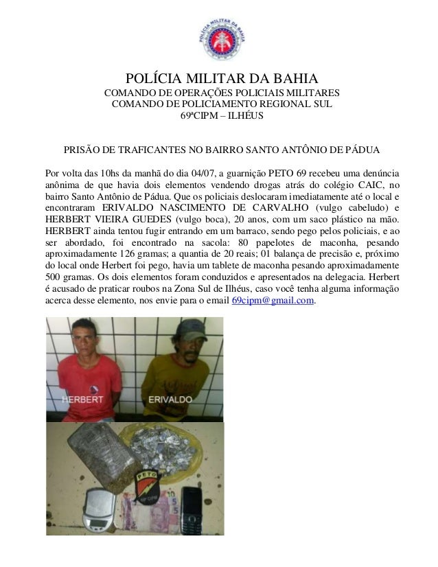 POLÍCIA MILITAR DA BAHIA COMANDO DE OPERAÇÕES POLICIAIS MILITARES COMANDO DE POLICIAMENTO REGIONAL SUL 69ªCIPM – ILHÉUS PR...