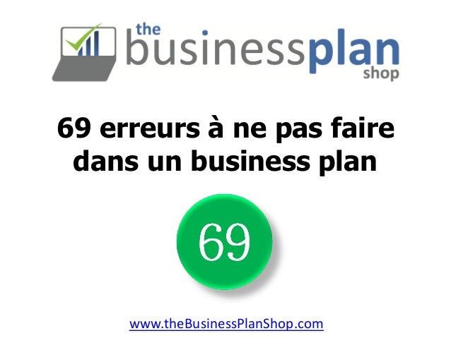 69 erreurs à ne pas faire dans un business plan  www.theBusinessPlanShop.com