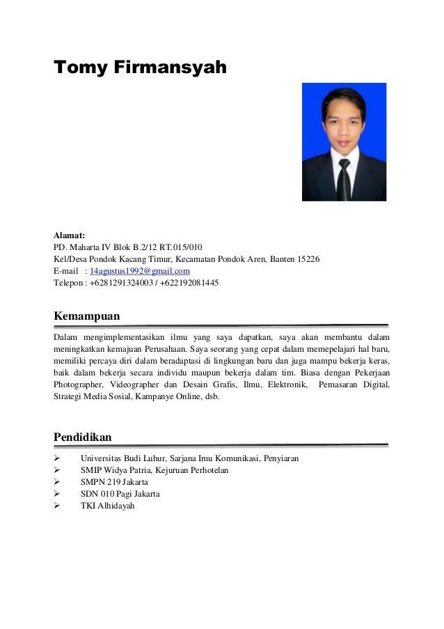 Tomy Firmansyah Alamat: PD. Maharta IV Blok B.2/12 RT.015/010 Kel/Desa Pondok Kacang Timur, Kecamatan Pondok Aren, Banten ...