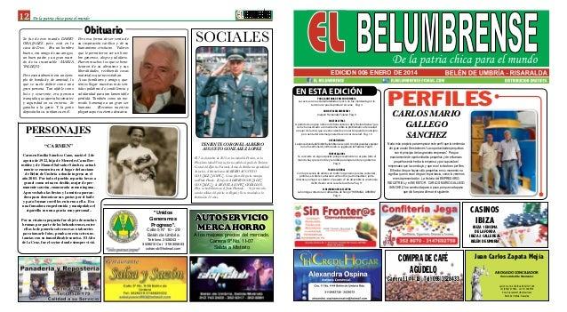 12 EDICION 006 ENERO DE 2014 SOCIALES COMPRA DE CAFÉ AGUDELO Carrera 11 #4-18 - Tel (096)3528433 EN ESTA EDICIÓN Nada más ...