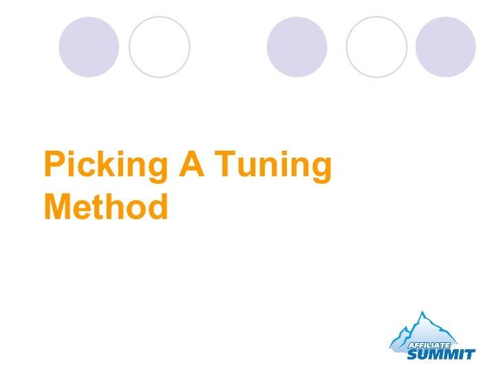 Picking A Tuning Method