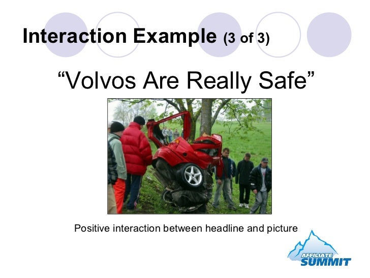 """"""" Volvos Are Really Safe"""" Positive interaction between headline and picture Interaction Example  (3 of 3)"""